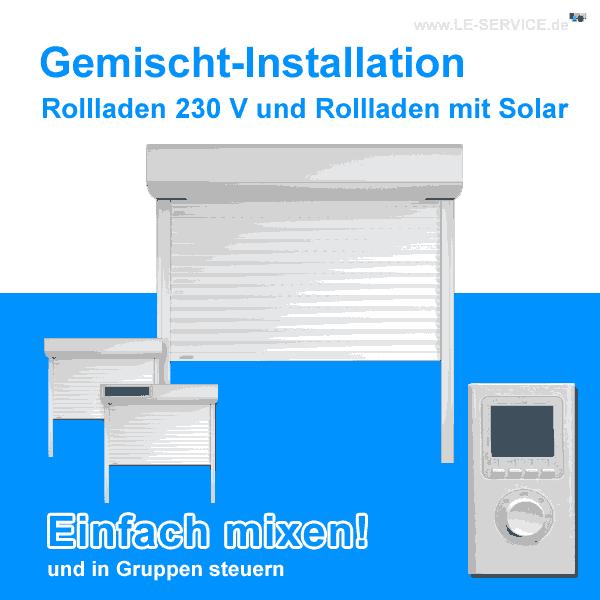 Vorbaurollladen mit 230 V und Solarrollladen in gemischter Installation